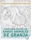 Kawaii Animales de granja - Libro de colorear para adultos - Ternero, Carnero, Buey, Cerdo, otro