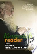 Kentenich Reader Tomo 1: Encuentro con el Padre Fundador