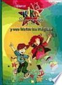 Kika superbruja y Dani y sus historias magicas / Lilli the Witch and Dani and their magical stories
