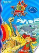 Kika superbruja y los vikingos/ Kika Super-witch and the Vikings