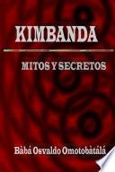 Kimbanda - Mitos y Secretos