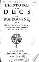 L'histoire des Ducs de Bourgogne