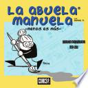 La abuela Manuela : menos es más
