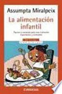 La alimentacion infantil / Infant Nutrition