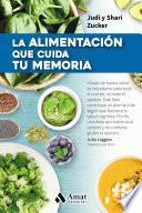 La alimentación que cuida tu memoria