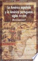 La América española y la América portuguesa siglos XVI-XVIII
