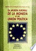 La apuesta europea