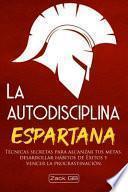 La Autodisciplina Espartana