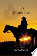 La Bandolera