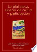 La biblioteca, espacio de cultura y participación