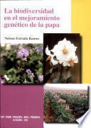 La biodiversidad en el mejoramiento genético de la papa
