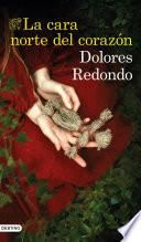 La cara norte del corazón (Dolores Redondo)