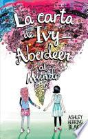 La Carta de Ivy Aberdeen Al Mundo