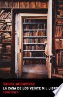 La casa de los veinte mil libros