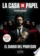 La Casa de Papel. Escape Book