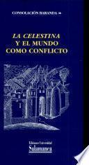 La Celestina y el mundo como conflicto