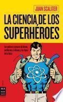 La Ciencia de los Superheroes