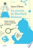 La ciencia de Sherlock Holmes