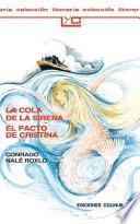 La Cola de la Sirena el Pacto de Cristina