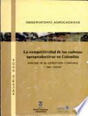 La Competitividad de las Cadenas Agroproductivas en Colombia