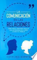 La Comunicación en las Relaciones