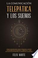 La Comunicación Telepática y los Sueños