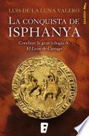 La conquista de Isphanya (Trilogía El León de Cartago 3)