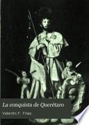La conquista de Querétaro