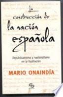 La construcción de la nación española