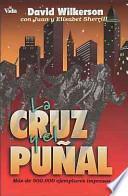 LA Cruz Yel Punal : The Cross & the Switchblade
