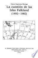 La cuestión de las Islas Falkland (1492-1982)
