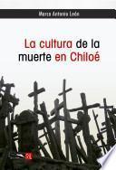 La cultura de la muerte en Chiloé
