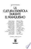 La cultura española durante el franquismo
