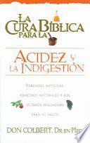 La Cura Biblica para la Acidez