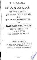 La Dama enamorada, cinco libros que prosiguen los VII de Jorge de Montemayor