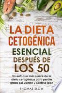 La dieta cetogénica esencial después de los 50