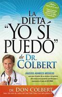 La Dieta Yo Si Puedo de Dr. Colbert