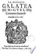 La Discreta Galatea de Migvel de Ceruantes Saauedra