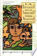 La educación en el Territorio Federal Amazonas