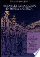 La educación en la Hispania antigua y medieval