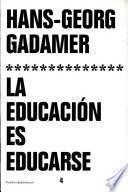 La educación es educarse
