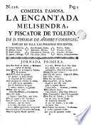 La encantada Melisendra, y Piscator de Toledo