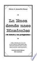 La Enea, donde nace Manizales