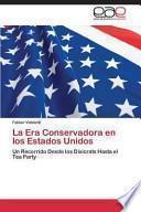 La Era Conservadora en los Estados Unidos