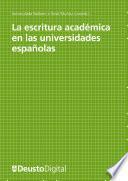 La escritura académica en las universidades españolas