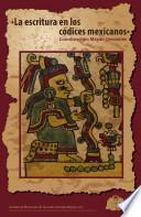 La escritura en los codices mexicanos