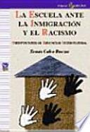 La Escuela ante la inmigración y el racismo