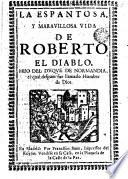 La Espantosa y maravillosa vida de Roberto el Diablo