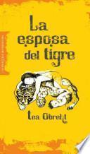 La esposa del tigre