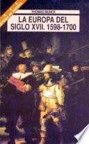 La Europa del siglo XVII. 1598-1700